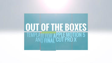 Out Of The Boxes: Template for Apple Motion and FCP X Appleモーションプロジェクト