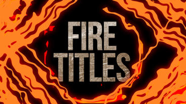 Fire Animation Titles (Unlimited) After Effects Templates