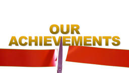 Our ACHIEVEMENTS concept with cutting red ribbon ceremony Footage