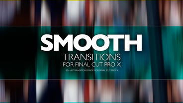 SMOOTH TRANSITIONS Apple Motionテンプレート
