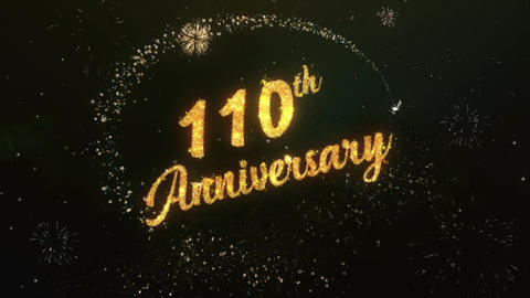 110th Anniversary Greeting Text Made from Sparklers Light Colorfull Firework Animation