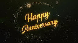 Happy Anniversary Greeting Text Made from Sparklers Light Colorfull Firework Animation