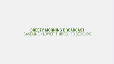 Breezy Morning Broadcast After Effectsテンプレート