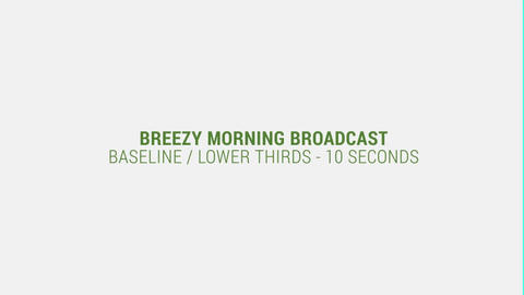 Breezy Morning Broadcast After Effects Template