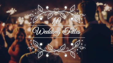 10 Wedding Titles After Effectsテンプレート