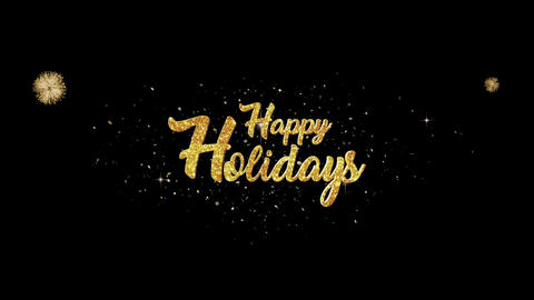 Happy Holidays golden greeting Text Appearance from blinking particles fireworks Animation