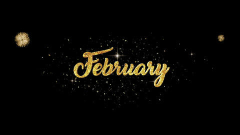 February Beautiful golden greeting Text Appearance blinking particles fireworks Animation