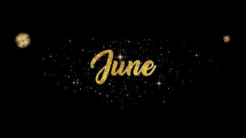 June golden greeting Text Appearance from blinking particles fireworks Animation