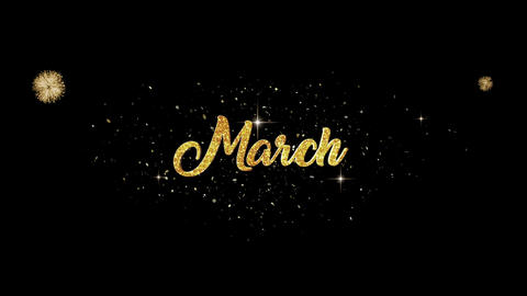 March golden greeting Text Appearance from blinking particles fireworks Animation