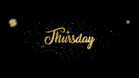 Thursday golden greeting Text Appearance from blinking particles fireworks Animation