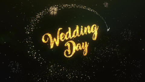 Wedding Day Greeting Text Made from Sparklers Light Dark Night Sky With Animation