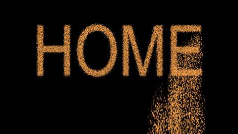 text HOME appears from the sand, then crumbles. Alpha channel Premultiplied - Animation