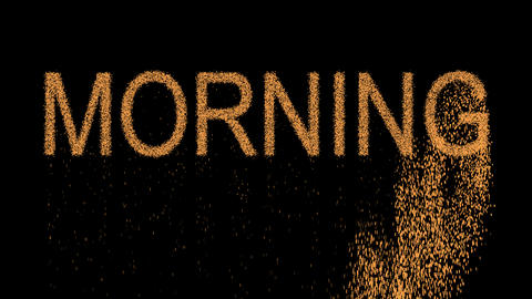 text MORNING appears from the sand, then crumbles. Alpha channel Premultiplied - Animation