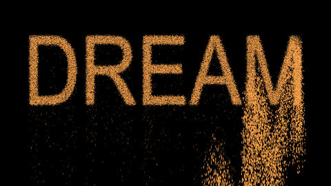 text DREAM appears from the sand, then crumbles. Alpha channel Premultiplied - Animation