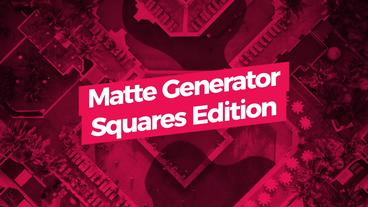 Matte Generator Squares Edition Motion Graphics Template