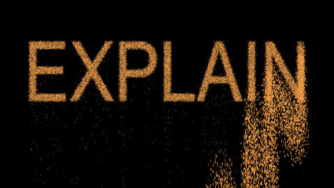 text EXPLAIN appears from the sand, then crumbles. Alpha channel Premultiplied - Animation