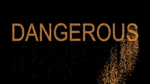 text DANGEROUS appears from the sand, then crumbles. Alpha channel Premultiplied Animation