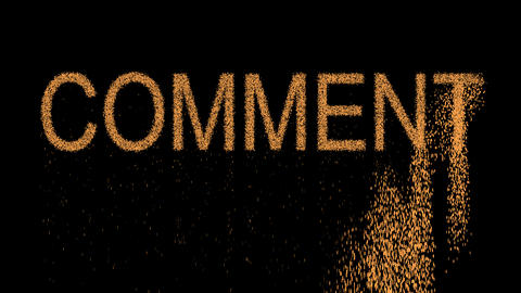 text COMMENT appears from the sand, then crumbles. Alpha channel Premultiplied - Animation