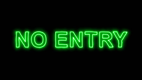 Neon flickering green common expression NO ENTRY in the haze. Alpha channel Animation
