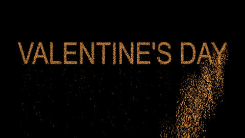 congratulation VALENTINE'S DAY appears from the sand, then crumbles. Alpha Animation