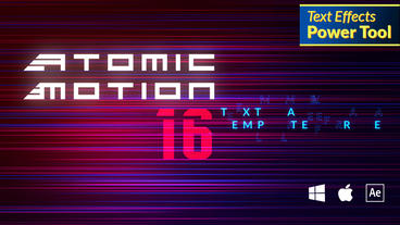 ATOMIC MOTION Text Maker After Effects Template