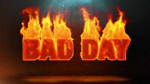 Bad Day Hot Burning on Realistic Fire Flames Sparks Continuous Loop Animation