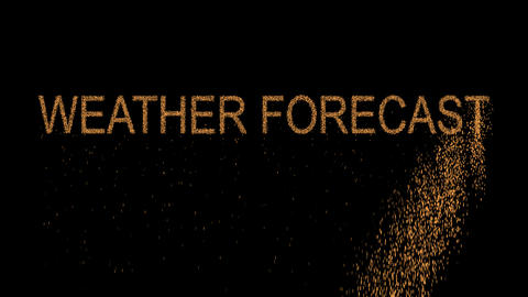 common expression WEATHER FORECAST appears from the sand, then crumbles. Alpha Animation