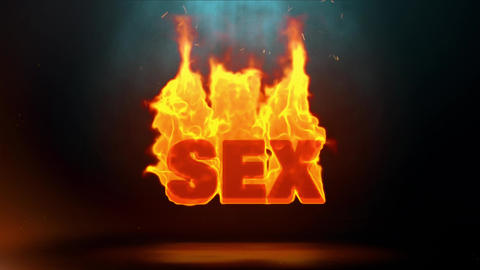 Sex Word Hot Burning on Realistic Fire Flames Sparks Continuous Loop Animation