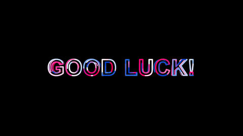Letters are collected in common expression GOOD LUCK!, then scattered into Animation