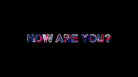 Letters are collected in common expression HOW ARE YOU?, then scattered into Animation