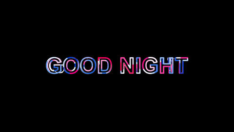 Letters are collected in common expression GOOD NIGHT, then scattered into Animation