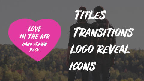 Love In The Air. Hand Drawn Pack After Effects Template