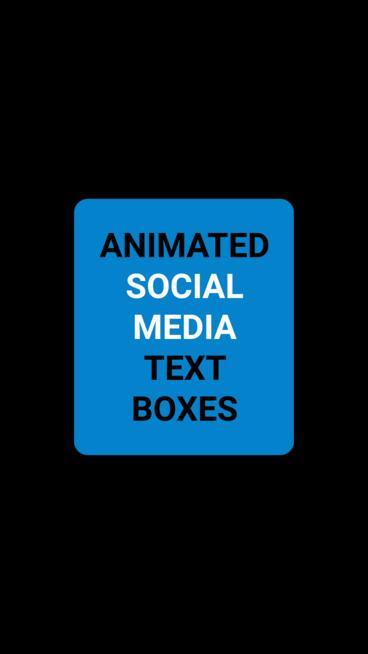 Social Media Text Boxes Vertical モーショングラフィックステンプレート