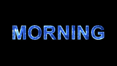 Blue lights form luminous text MORNING. Appear, then disappear. Electric style Animation
