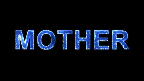 Blue lights form luminous text MOTHER. Appear, then disappear. Electric style Animation