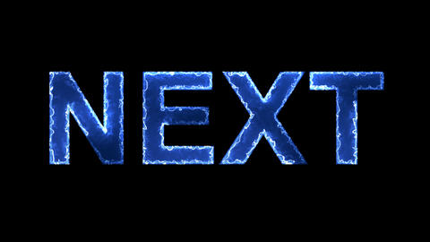 Blue lights form luminous text NEXT. Appear, then disappear. Electric style Animation