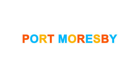 capital name PORT MORESBY from letters of different colors appears behind small Animation