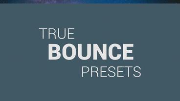 True Bounce Presets + Promo Premiere Pro Template