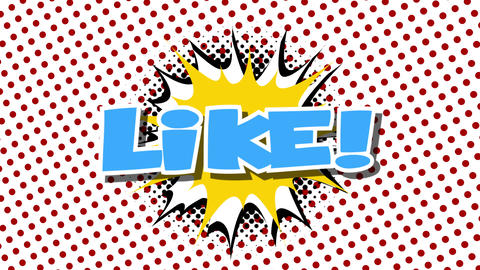 LIKE - word speech balloons comic style animation Animation