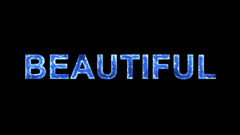 Blue lights form luminous text BEAUTIFUL. Appear, then disappear. Electric Animation