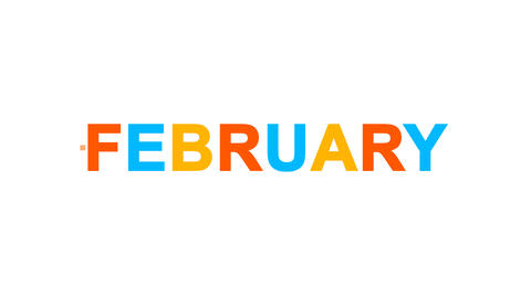 name of the month FEBRUARY from letters of different colors appears behind small Animation