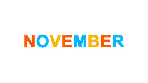 name of the month NOVEMBER from letters of different colors appears behind small Animation