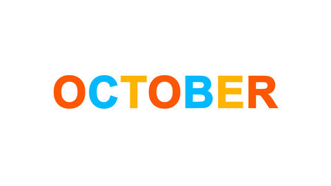 name of the month OCTOBER from letters of different colors appears behind small Animation