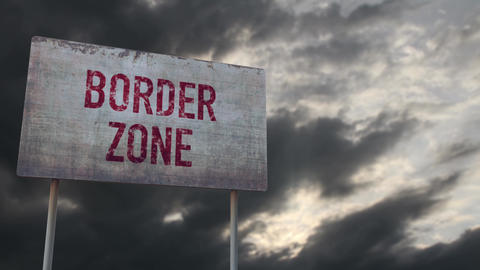 4K Border Zone Rusty Sign under Clouds Timelapse Animation