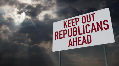 4K Keep Out Republicans Ahead Warning Sign under Clouds Timelapse Animation