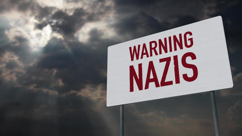 4K Nazis Warning Sign under Clouds Timelapse Animation