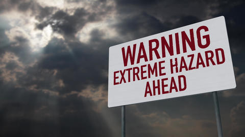 4K Warning Extreme Hazard Ahead Warning Sign under Clouds Timelapse Animation