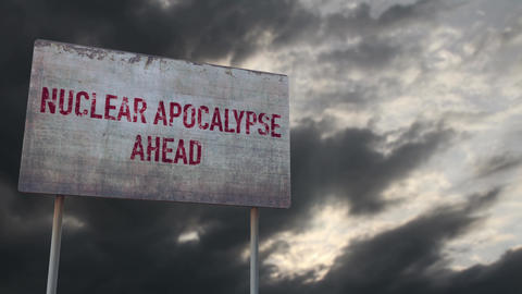 4K Warning Nuclear Apocalypse Ahead Rusty Sign under Clouds Timelapse Animation