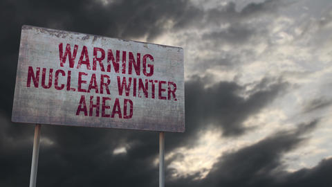 4K Warning Nuclear Winter Ahead Rusty Sign under Clouds Timelapse Animation
