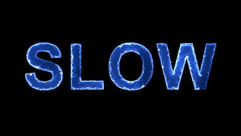 Blue lights form luminous text SLOW. Appear, then disappear. Electric style Animation